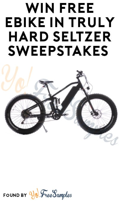 Win FREE eBike in Truly Hard Seltzer Sweepstakes (Select States + Ages 21 & Older Only)