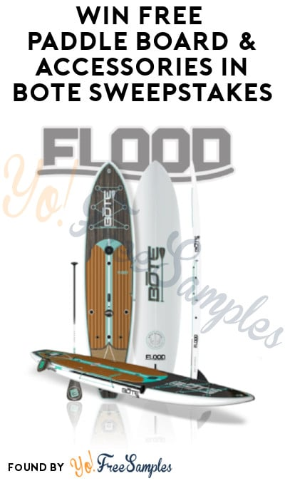 Win FREE Paddle Board & Accessories in Bote Sweepstakes