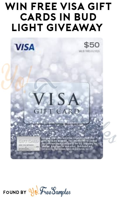 Win FREE Visa Gift Cards in Bud Light Giveaway (Ages 21 & Older Only)