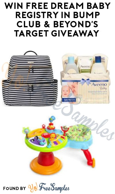 Win FREE Dream Baby Registry in Bump Club & Beyond's Target Giveaway