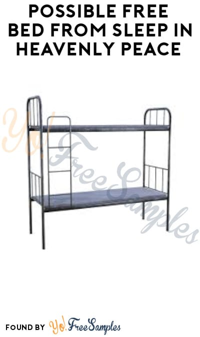 Possible FREE Bed For Children/Families In Need from Sleep in Heavenly Peace (Must Apply)