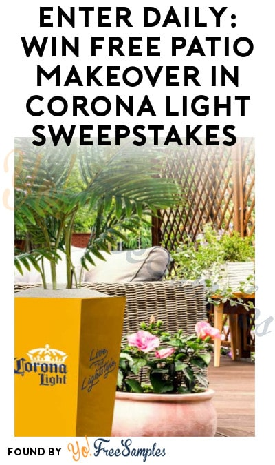 Enter Daily: Win FREE Patio Makeover in Corona Light Sweepstakes (Select States + Ages 21 & Older Only)