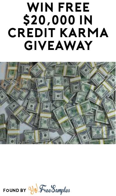 Win FREE $20,000 in Credit Karma Giveaway