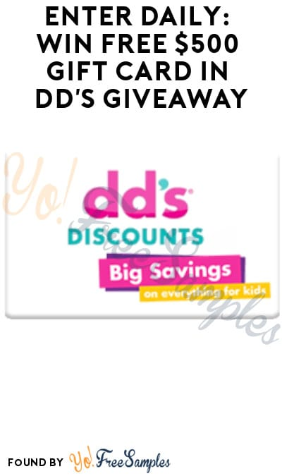 Enter Daily: Win FREE $500 Gift Card in DD's Giveaway (Select States Only)
