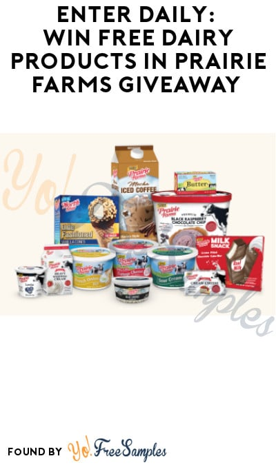 Enter Daily: Win FREE Dairy Products in Prairie Farms Giveaway (Select States Only)