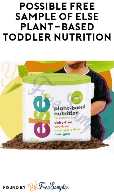 Possible FREE Sample of Else Plant-Based Toddler Nutrition (Join Waitlist Now)