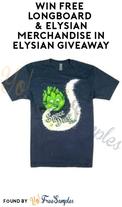 Win FREE Longboard & Elysian Merchandise in Elysian Giveaway (Ages 21 & Older Only)