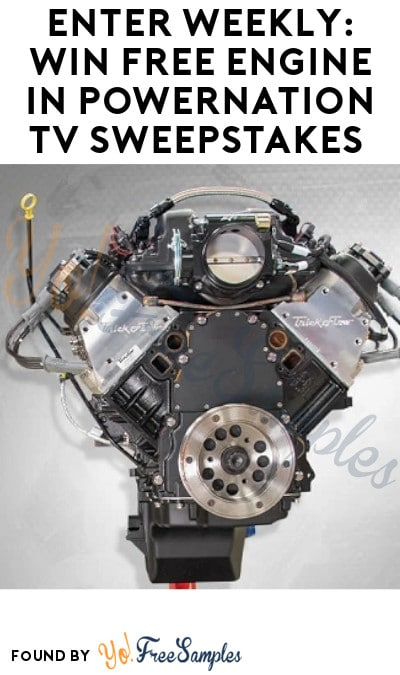 Enter Weekly: Win FREE Engine in PowerNation TV Sweepstakes