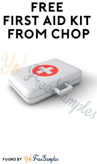 FREE First Aid Kit from CHOP