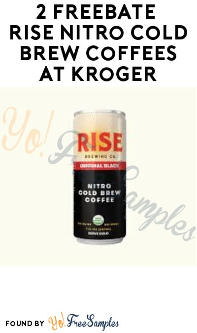 2 FREEBATE Rise Nitro Cold Brew Coffees at Kroger (Account & Ibotta Required + In-Stores Only)