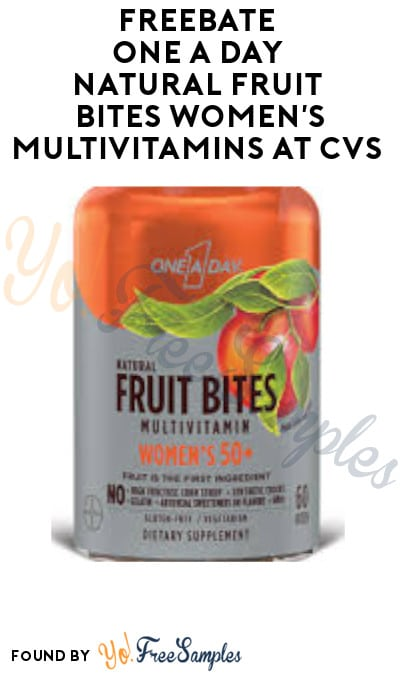 FREEBATE One A Day Natural Fruit Bites Women's Multivitamins at CVS (Account/ Coupon Required)