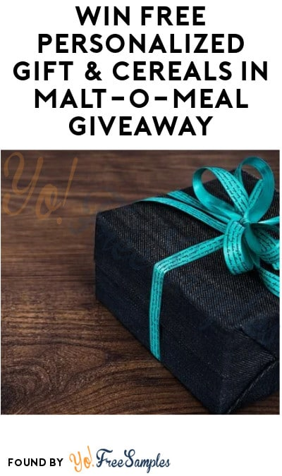 Win FREE Personalized Gift & Cereals in Malt-O-Meal Giveaway