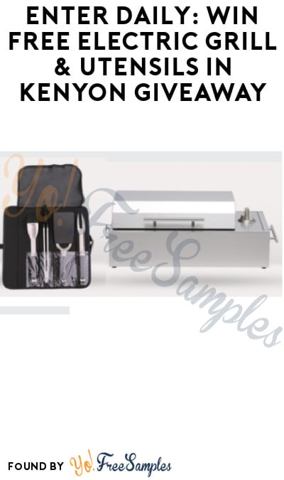Enter Daily: Win FREE Electric Grill & Utensils in Kenyon Giveaway