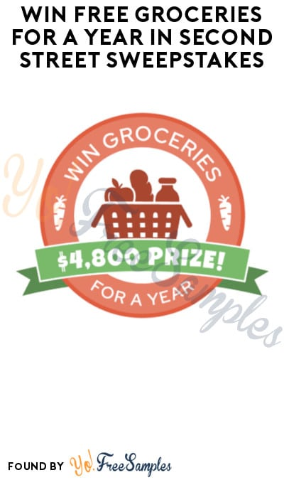 Win FREE Groceries for a Year in Second Street Sweepstakes
