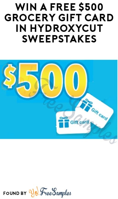 Win a FREE $500 Grocery Gift Card in Hydroxycut Sweepstakes