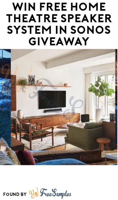 Win FREE Home Theatre Speaker System in Sonos Giveaway