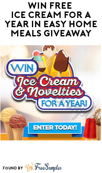 Win FREE Ice Cream for A Year in Easy Home Meals Giveaway