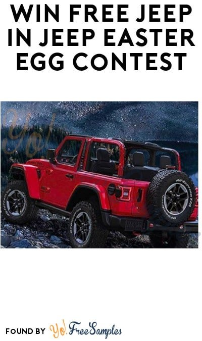 Win FREE Jeep in Jeep Easter Egg Contest