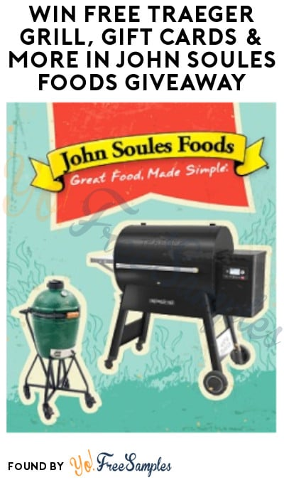 Win FREE Traeger Grill, Gift Cards & More in John Soules Foods Giveaway