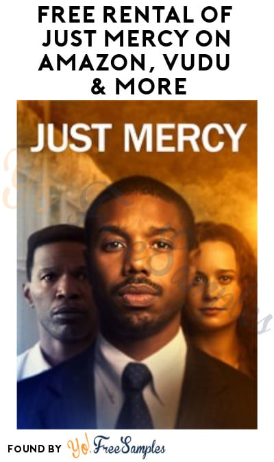 FREE Just Mercy Rental on Amazon, Vudu & More