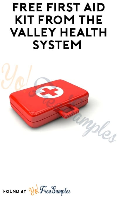 FREE First Aid Kit from The Valley Health System (Las Vegas Residents Only)