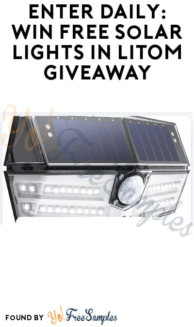 Enter Daily: Win FREE Solar Lights in LITOM Giveaway