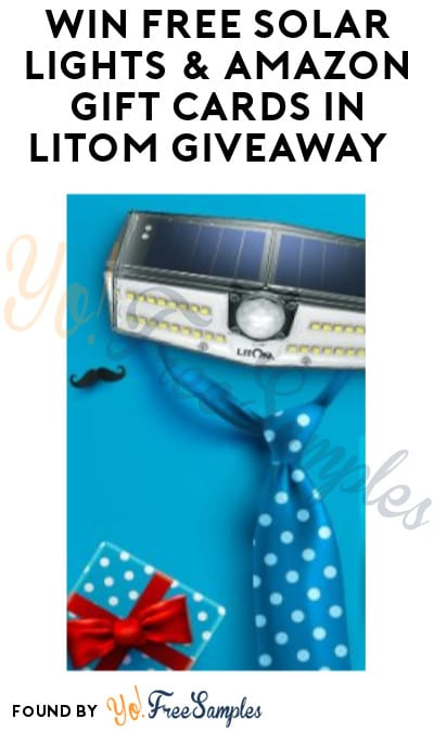 Enter Daily: Win FREE Solar Lights & Amazon Gift Cards in Litom Giveaway