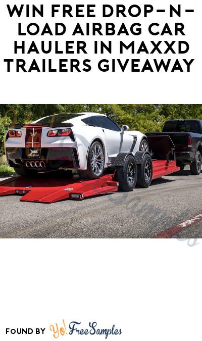 Win FREE Drop-N-Load Airbag Car Hauler in MAXXD Trailers Giveaway