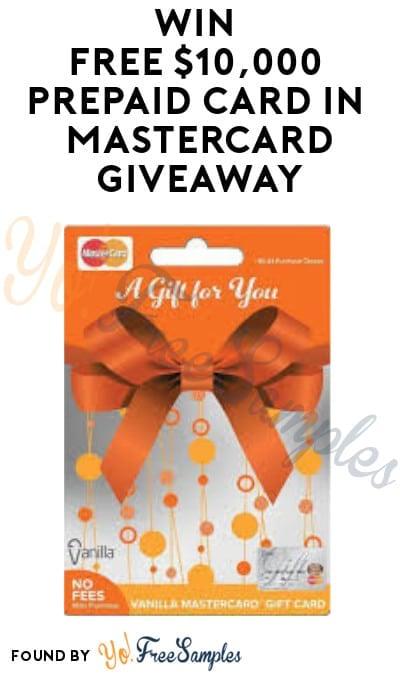 Win FREE $10,000 Prepaid Card in Mastercard Giveaway