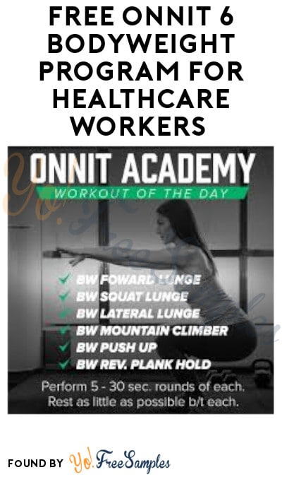 FREE Onnit 6 Bodyweight Program for Healthcare Workers (ID.me Verification Required)