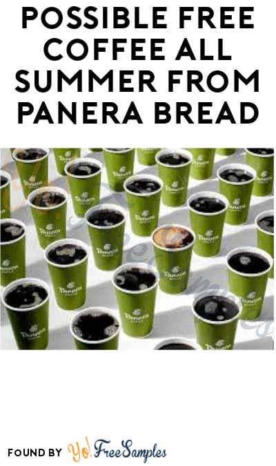 Sign Up Extended 9/7! FREE Coffee & Tea All Summer from Panera Bread!