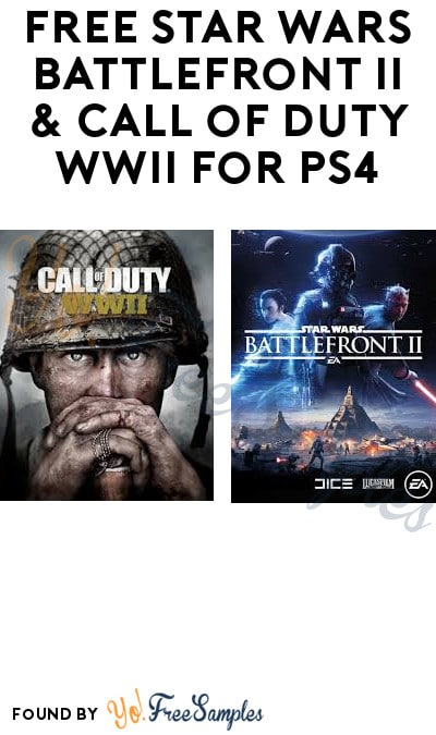 FREE Star Wars Battlefront II & Call of Duty WWII for PS4 (PlayStation Plus Required)
