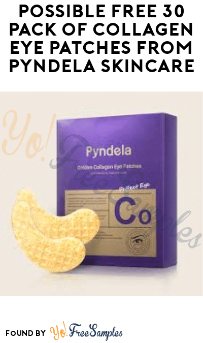 Possible FREE 30 Pack of Collagen Eye Patches from Pyndela SkinCare (Facebook or Instagram Required)