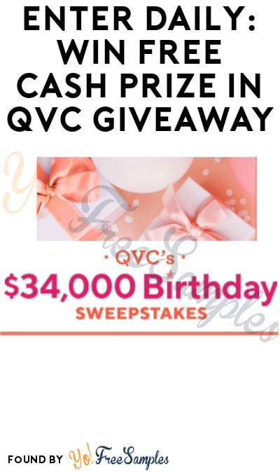 Enter Daily: Win FREE Cash Prize in QVC Giveaway