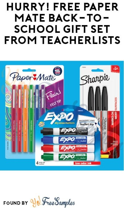 Hurry! FREE Paper Mate Back-to-School Gift Set from TeacherLists