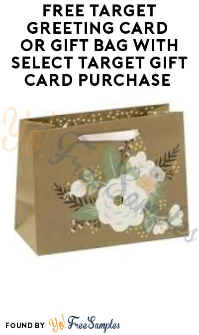 FREE Target Greeting Card or Gift Bag with Select Target Gift Card Purchase (In-Store & Online)