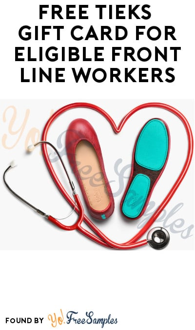 FREE Tieks Gift Card for Eligible Frontline Workers (ID.me Required)