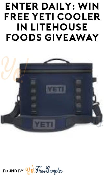 Enter Daily: Win FREE Yeti Cooler in Litehouse Foods Giveaway