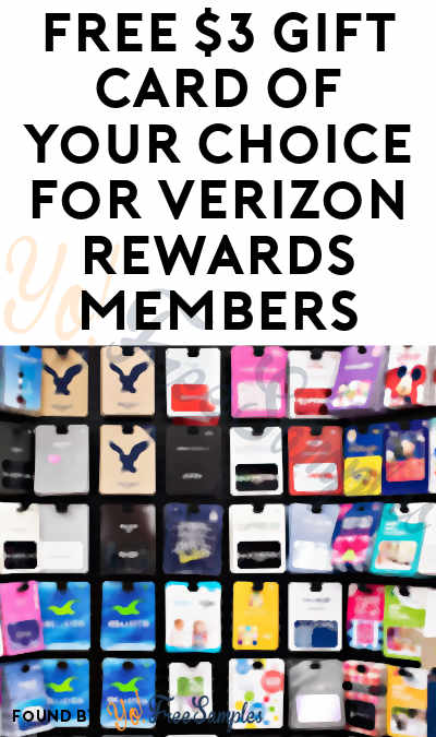 FREE $3-5 Gift Card Of Your Choice For Verizon Rewards Members