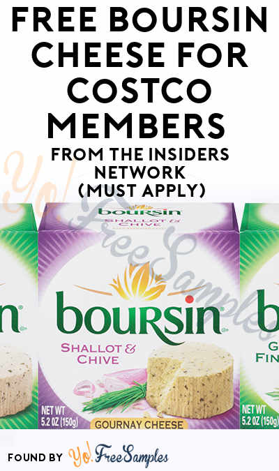 FREE Boursin Cheese For Costco Members From The Insiders Network (Must Apply)