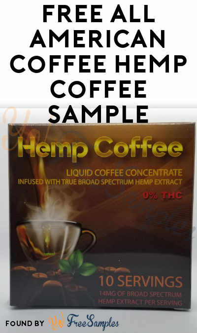 FREE All American Coffee Hemp Coffee Sample