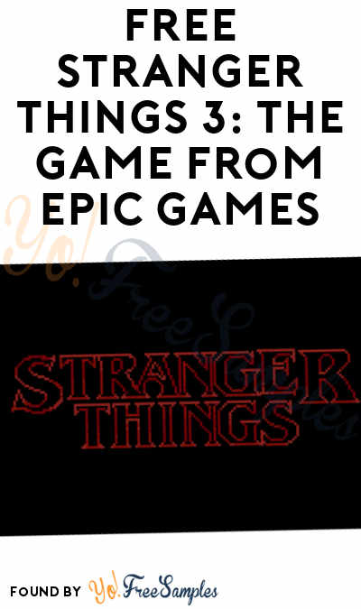 FREE Stranger Things 3: The Game PC Game From Epic Games