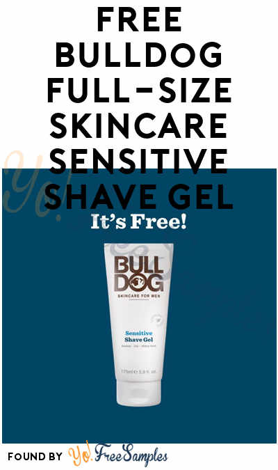 FREE Bulldog Full-Size Skincare Sensitive Shave Gel (Credit Card Required)