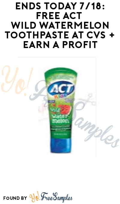 Ends Today 7/18: FREE Act Wild Watermelon Toothpaste at CVS + Earn A Profit (App/ Coupon Required)