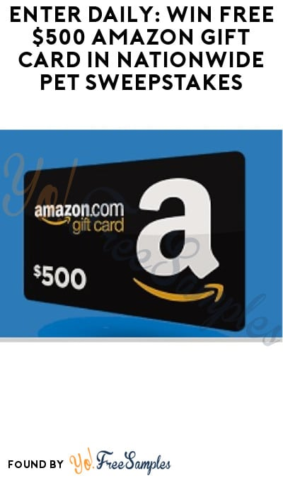 Enter Daily: Win FREE $500 Amazon Gift Card in Nationwide Pet Sweepstakes