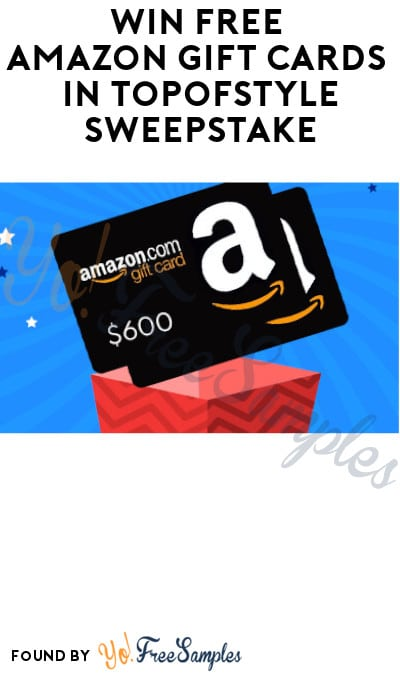 Win FREE Amazon Gift Cards in Topofstyle Sweepstake