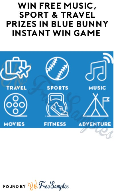 Win FREE Music, Sport & Travel Prizes in Blue Bunny Instant Win Game
