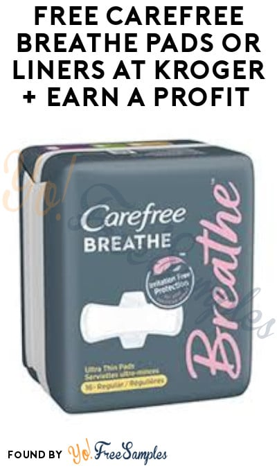 FREE Carefree Breathe Pads or Liners at Kroger + Earn A Profit (Account & Ibotta Required)