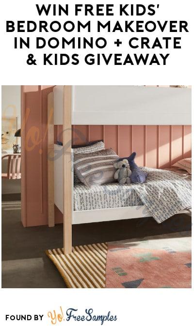 Win FREE Kids' Bedroom Makeover in Domino + Crate & Kids Giveaway