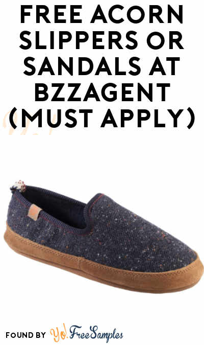 FREE Acorn Slippers or Sandals At BzzAgent (Must Apply)